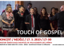 Koncert Touch of Gospel 17.3.2019